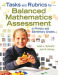 Tasks and Rubrics for Balanced Mathematics Assessment in Primary and Elementary Grades